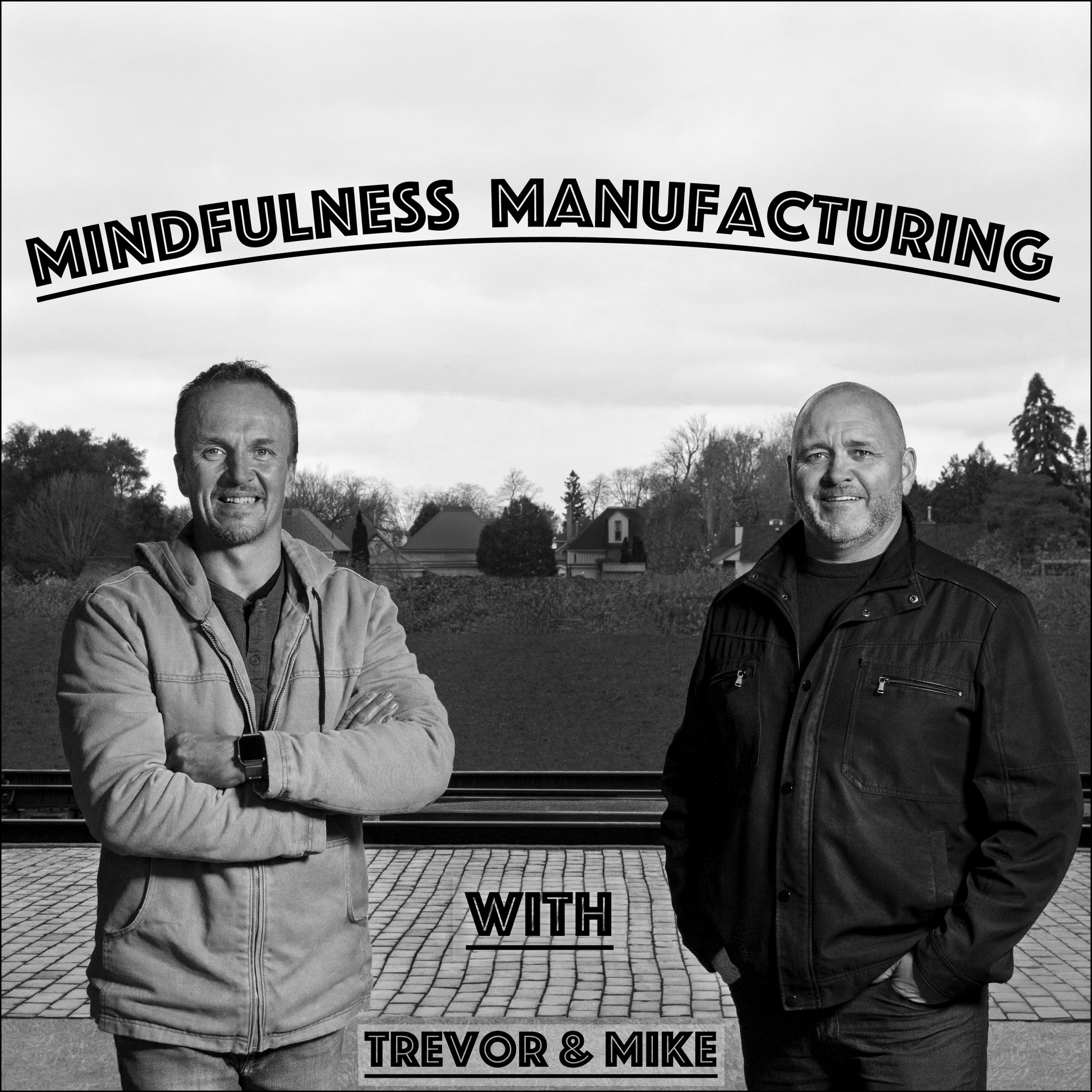 Episode #9 Authenticity – Mike and Trevor Share Tips From Lessons Learned