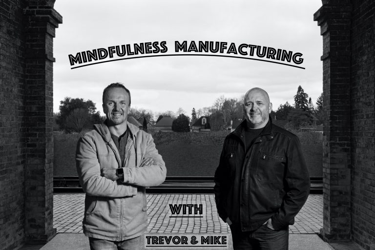 Mindfulness Manufacturing
