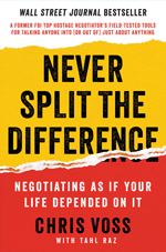 NEVER SPLIT THE DIFFERENCE –  Negotiating As If Your Life Depended On It